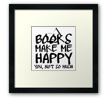 Books Make Me Happy Framed Print