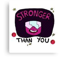Stronger than you garnet  Canvas Print