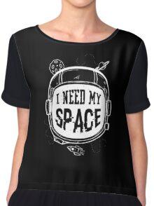 I need My Space Chiffon Top