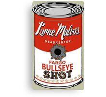 Fargo Soupcan Bullet Hole Canvas Print