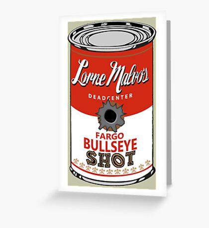 Fargo Soupcan Bullet Hole Greeting Card