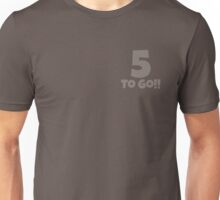 Five To Go - White Unisex T-Shirt