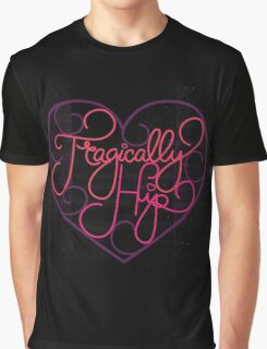 love hip Graphic T-Shirt
