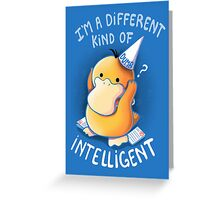 Dumb but Intelligent Greeting Card