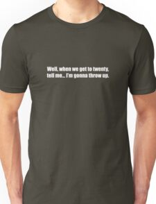 Ghostbusters - When We Get To Twenty Tell Me - White Font Unisex T-Shirt