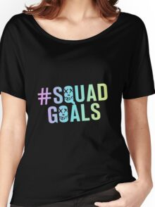 #SquadGoals Women's Relaxed Fit T-Shirt