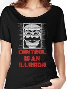 Control Is An Illusion Women's Relaxed Fit T-Shirt