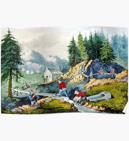 Gold mining in California - 1871 Poster