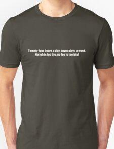 Ghostbusters - No Job Too Big, No Fee Too Big - White Font Unisex T-Shirt