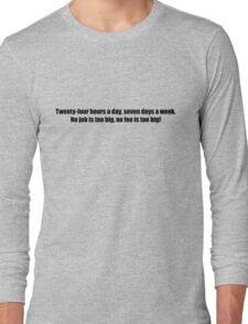 Ghostbusters - No Job Too Big, No Fee Too Big - Black Font Long Sleeve T-Shirt