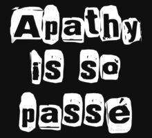 """ Apathy Is So Passé "" Dark Tshirt Version Kids Clothes"