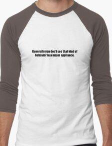 Ghostbusters - That Kind of Behavior in a Major Appliance - Black Font Men's Baseball ¾ T-Shirt