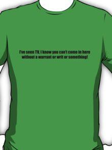 Ghostbusters - I've Seen TV - Black Font T-Shirt