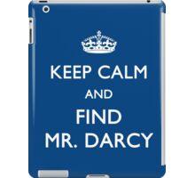 Keep Calm and Find Mr. Darcy - Jane Austen iPad Case/Skin