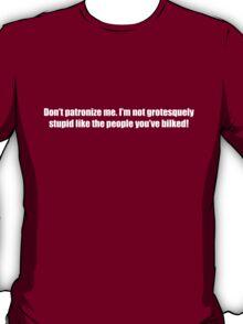 Ghostbusters - Don't Patroniz Me - White Font T-Shirt