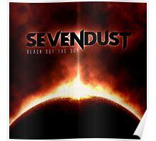 Sevendust - Black Out The Sun Poster