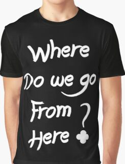 ALESSO QUOTE : I WANNA KNOW Graphic T-Shirt