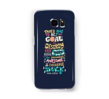 Increase Awesome, Decrease Suck Samsung Galaxy Case/Skin
