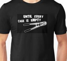 Until Every Cage is Empty Unisex T-Shirt