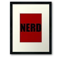 NERD T Shirt - Black Font Framed Print