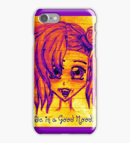 Anime girl - Be in a good mood! iPhone Case/Skin