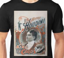Performing Arts Posters Harry Houdini king of cards 1606 Unisex T-Shirt