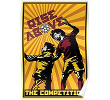 Rise Above the Competition Poster