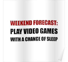 Play Video Games Sleep Poster