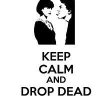 Keep Calm and Drop Dead by Rachel Flanagan