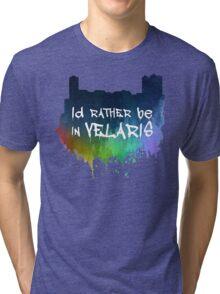I'd Rather Be In Velaris Tri-blend T-Shirt