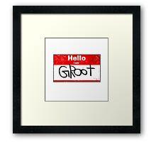 Hello- I am GROOT Framed Print