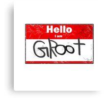 Hello- I am GROOT Canvas Print