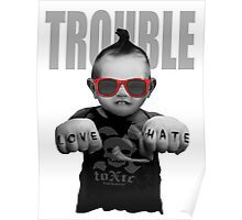 Trouble Baby Poster