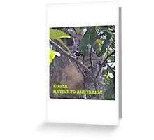 NATIVE TO AUSTRALIA Greeting Card