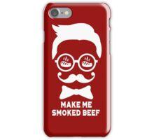 #8 MAKE ME SMOKED BEEF (White) iPhone Case/Skin