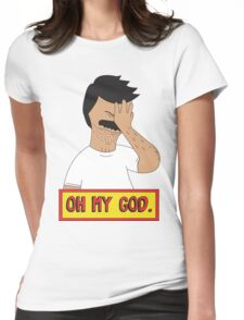 Oh My Bob Womens Fitted T-Shirt