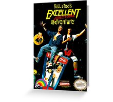 Bill and Ted's Excellent Adventure Greeting Card