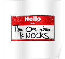Hello- I am the one who knocks Poster