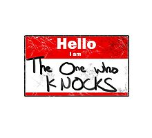 Hello- I am the one who knocks Photographic Print