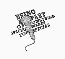Being A Part of Something Special Makes You Special || Glee Womens Fitted T-Shirt