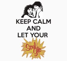 Keep Calm and Let Your Soul Glo! Kids Tee