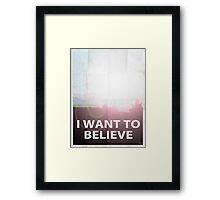 I want to believe light Framed Print