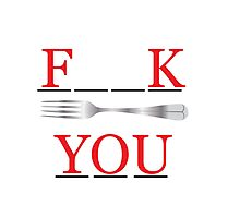 Fork you Photographic Print