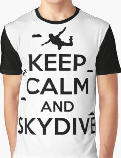 Keep calm and skydive Graphic T-Shirt