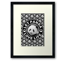 Let Panda love life Framed Print