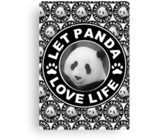 Let Panda love life Canvas Print