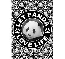 Let Panda love life Photographic Print