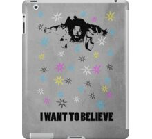 Dude I Want To Believe 3 iPad Case/Skin
