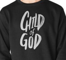 Child of God II Pullover