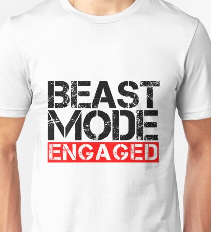 Beast Mode Engaged - Gym Phrase Unisex T-Shirt
